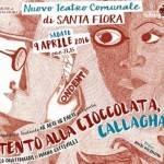 """Santa Fiora. Stagione teatrale: """"Attento alla cioccolata Callaghan!"""""""