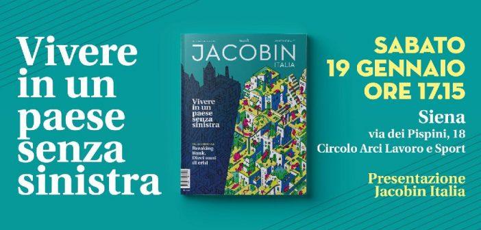 Siena. La presentazione del primo numero di Jacobin Italia